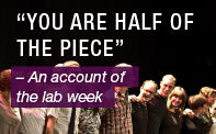 You are half of the piece - an account of the lab week